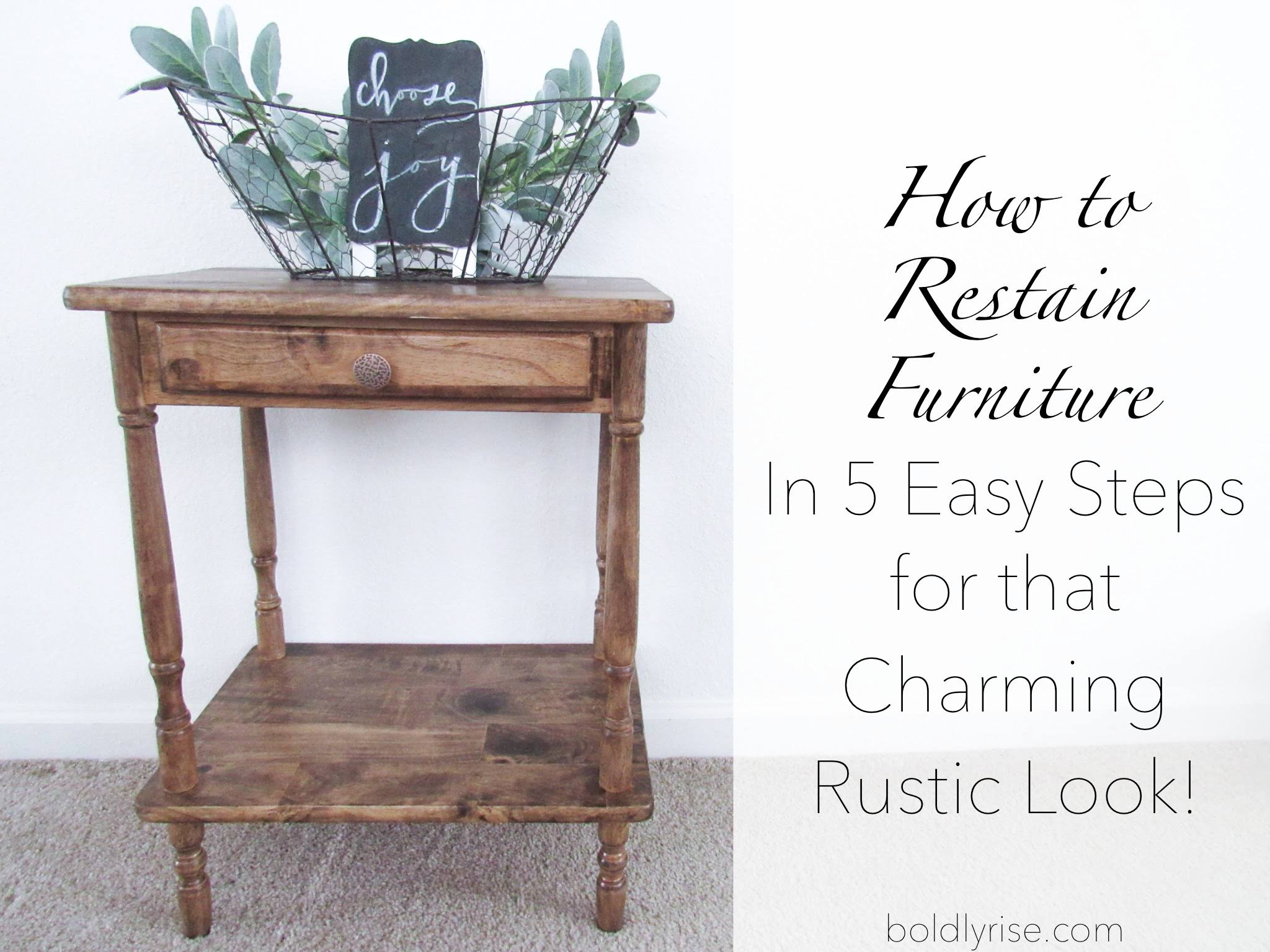How To Restain Furniture In 5 Easy Steps For That Charming Rustic